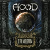 05/10/2015 : A.C.O.D. - II The Maelstrom