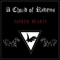 03/07/2019 : A Cloud Of Ravens - Sacred Hearts ep