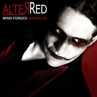 04/05/2011 : AlterRed - Mind-forged Manacles