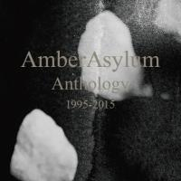 12/12/2016 : Amber Asylum - Anthology 1995-2015