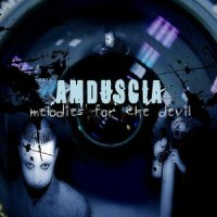 01/04/2004 : Amduscia - Melodies for the devil