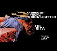 19/04/2017 : An Innocent Young Throat-Cutter & The Rita - Wide-Eyed In The Dark