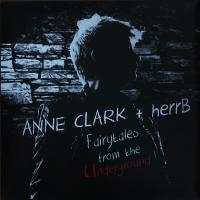 18/07/2014 : Anne Clark + HerrB - Fairytales From The Underground
