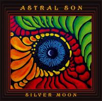 03/05/2016 : Astral Son - Silver Moon
