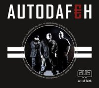 29/09/2011 : Autodafeh - Act Of Faith