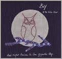 26/03/2010 : Boy and the Echo Choir - And night arrives in one gigantic step