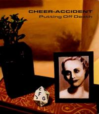 24/08/2017 : Cheer-Accident - Putting Off Death