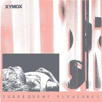 28/08/2014 : Clan Of Xymox - Subsequent Pleasures