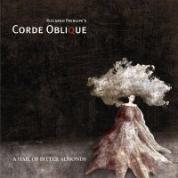 19/10/2011 : Corde Oblique - A Hail Of Bitter Almonds
