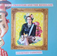 26/08/2020 : Courtney Yasmineh - The High Priestess And The Renegade