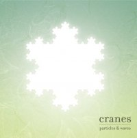 01/05/2004 : Cranes - Particles and Waves
