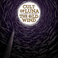 02/03/2016 : Cult Of Luna / The Old Wind - Råångest