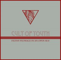 28/06/2010 : Cult Of Youth - Filthy Plumage In An Open Sea