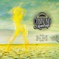 24/09/2014 : Cunning Mantrap - Dull Days