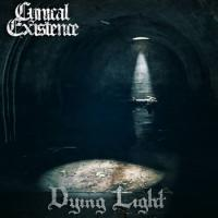 11/04/2017 : Cynical Existence - Dying Light