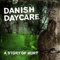 04/06/2010 : Danish Daycare - A story of hurt