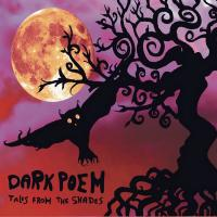 27/03/2013 : Dark Poem - Tales From The Shades