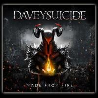 30/04/2017 : Davey Suicide - Made From Fire