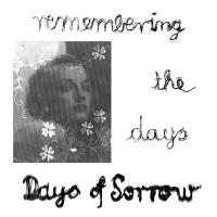 27/05/2019 : Days Of Sorrow - Remembering The Days