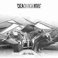 22/12/2018 : Dead High Wire - Pray For Us