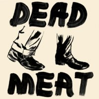 21/12/2010 : Dead Meat - The King + Early Recordings