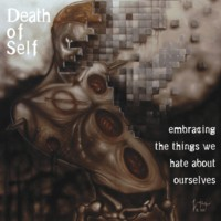01/04/2013 : Death of Self - Embracing The Things We Hate About Ourselves