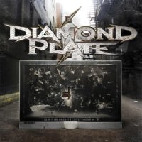29/09/2011 : Diamond Plate - Generation Why?