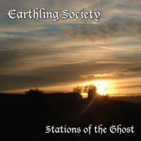 22/07/2011 : Earthling Society - Stations Of The Ghost