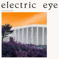 14/12/2017 : Electric Eye - From The Poisonous Tree