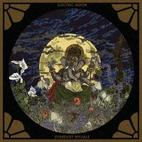 03/05/2017 : Electric Moon - Stardust Rituals