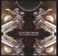 11/10/2016 : Electric Moon - The Doomsday Machine