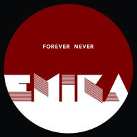 30/08/2016 : Emika - Forever/Never (Single)