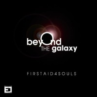 16/07/2013 : First Aid 4 Souls - Beyond The Galaxy