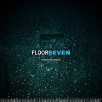 14/11/2010 : Floor seven - Rendered Dreams