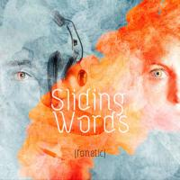 14/03/2019 : Sliding Words - {fonetic}