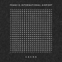 30/04/2013 : Francis International Airport - Cache