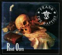 08/02/2019 : Frank The Baptist - Road Omen
