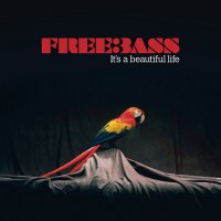 15/09/2010 : Freebass - It's A Beautiful Life