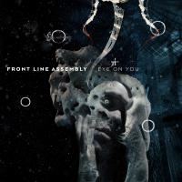 08/12/2018 : Front Line Assembly - Eye On You