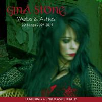 05/11/2019 : Gina Stone - Webs And Ashes - 20 songs 2009-2019