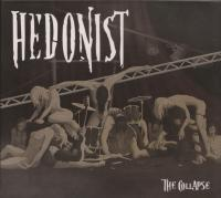 03/10/2016 : Hedonist - The Collapse