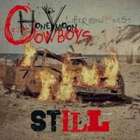 08/05/2016 : Honeymoon Cowboys - Still (Liberating The West)