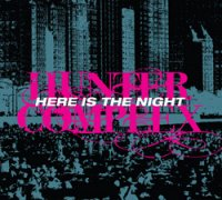 28/07/2010 : Hunter Complex - Here is the night EP