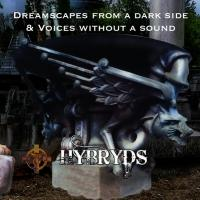02/08/2019 : Hybryds - Dreamscapes From A Dark Side & Voices Without A Sound
