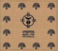 17/05/2014 : Hybryds - Music for Rituals