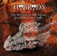 04/04/2016 : Hybryds - The Rhythm Of The Ritual / Ein Phallischer Gott
