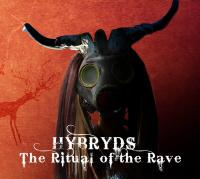 19/11/2017 : Hybryds - The Ritual Of The Rave