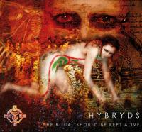 26/04/2015 : Hybryds - The Ritual Should Be Kept Alive