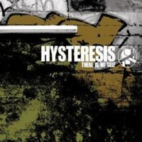 03/06/2011 : Hysteresis - There Is No Self