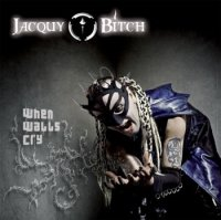 11/12/2010 : Jacquy Bitch - When Walls Cry